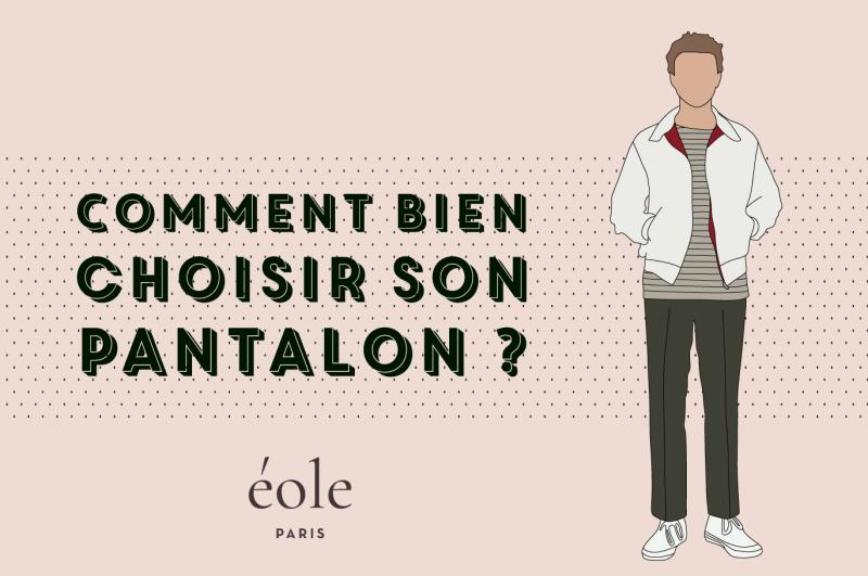 0040aad4c0 Comment Bien Choisir Et Porter Son Pantalon ? [Le Guide Complet]