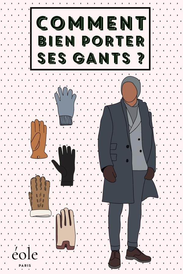 Comment bien porter ses gants ? EOLE PARIS