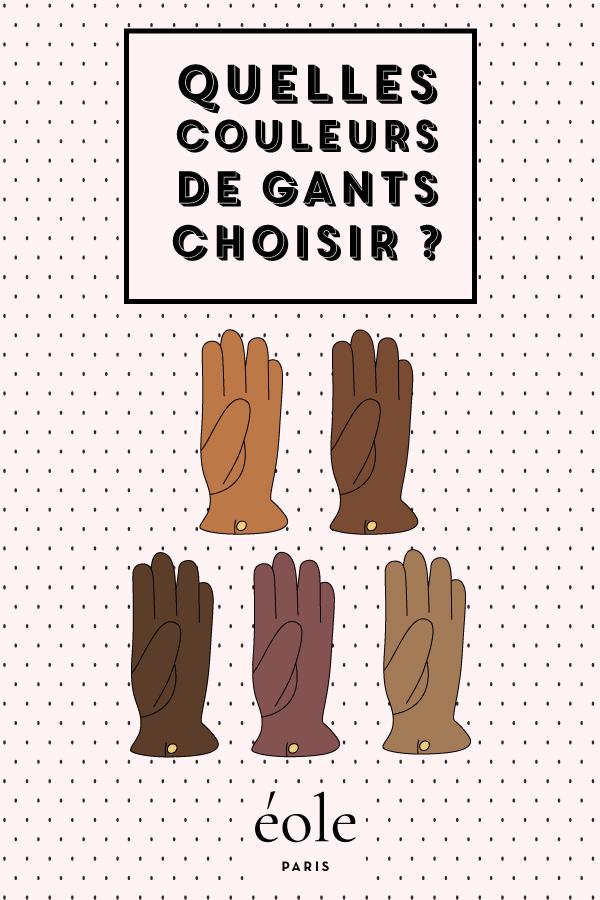 Quelles couleurs de gants choisir ? EOLE PARIS
