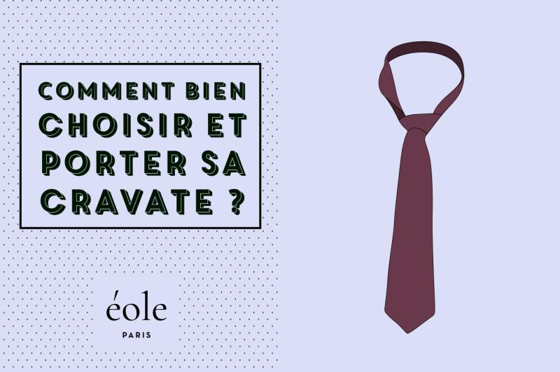 professionnel de la vente à chaud Design moderne pas mal Comment Bien Choisir Et Porter Sa Cravate ? - ÉOLE Paris