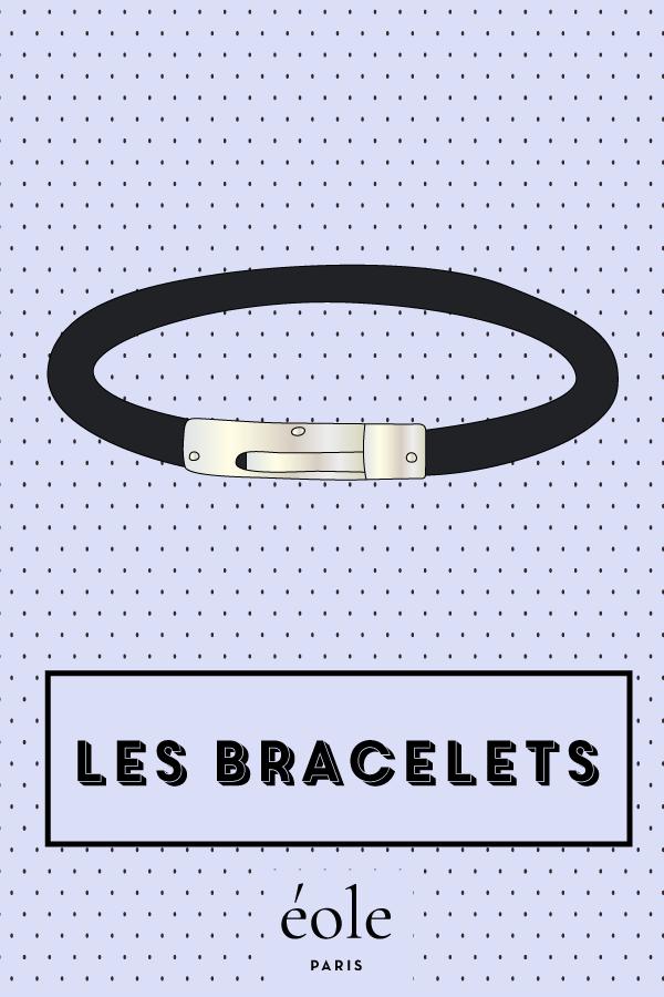 Les bracelets - EOLE PARIS