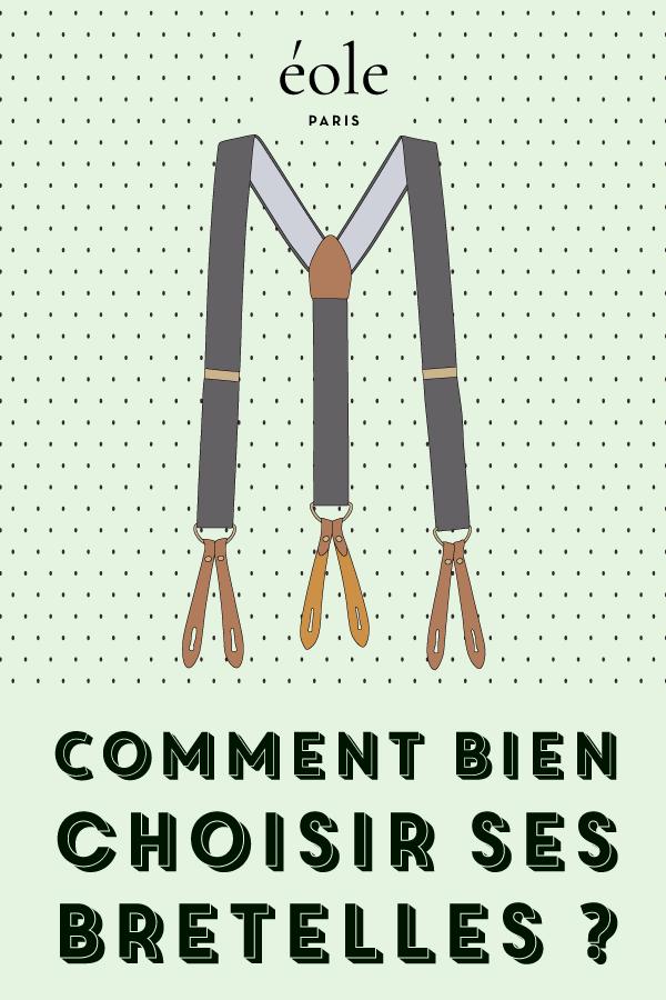 Comment bien choisir ses bretelles ? EOLE PARIS