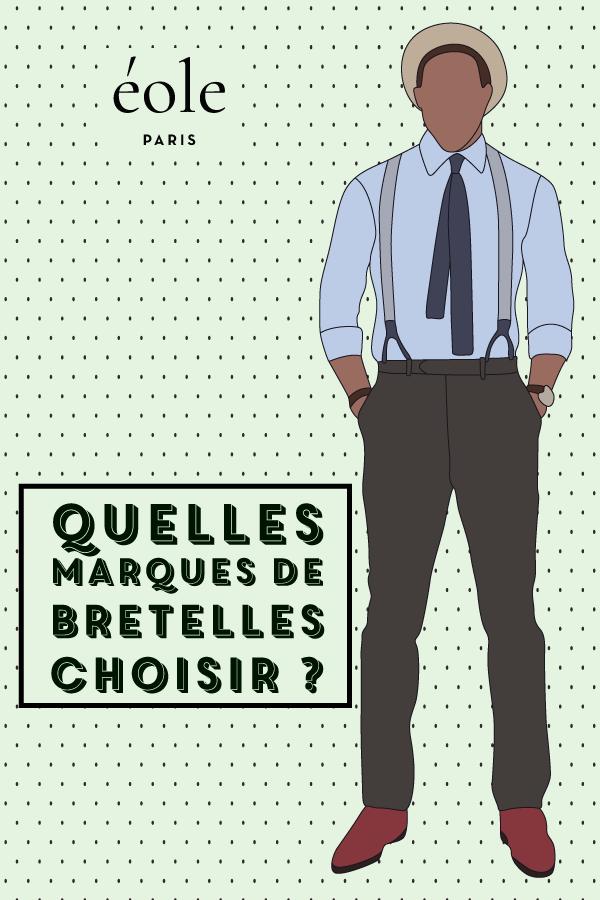 Quelles marques de bretelles choisir ? EOLE PARIS