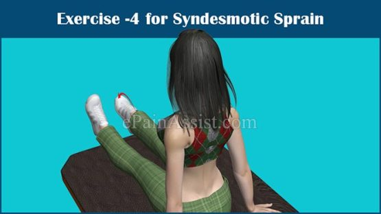Exercise-4 for Syndesmotic Sprain or Syndesmotic Ankle Sprain