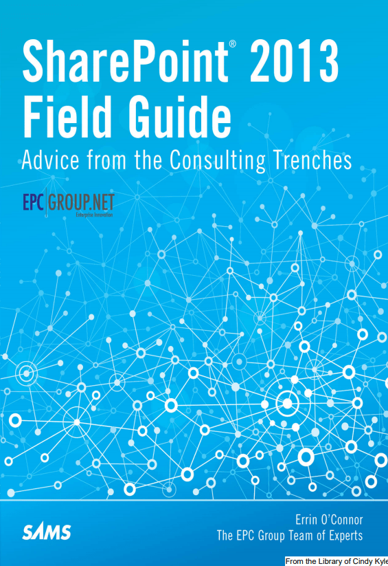 SharePoint Field Guide Advice from the Consulting Trenches eBook