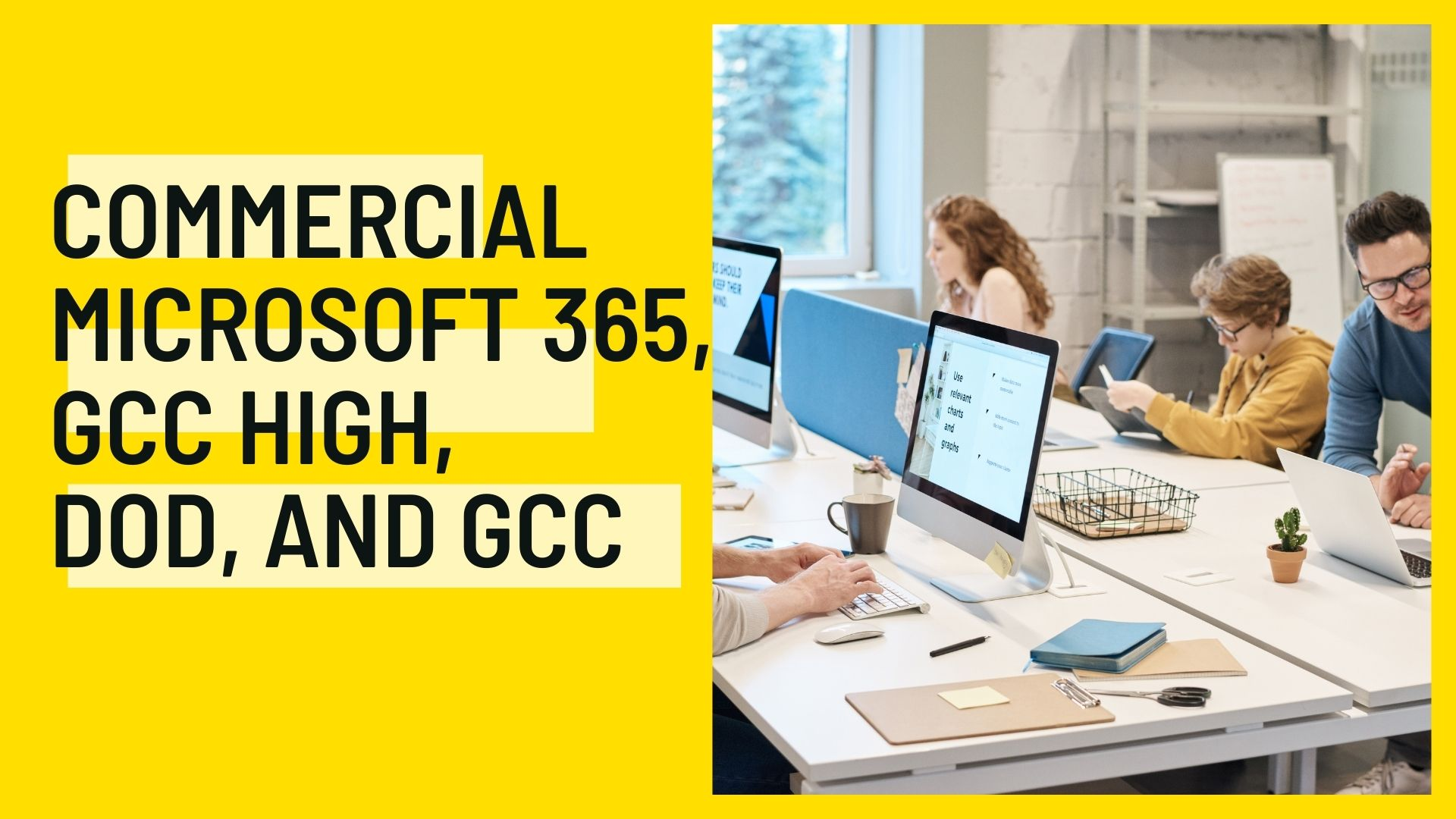 Understanding GCC High, GCC, DOD, and Commercial Microsoft 365 - thumb image