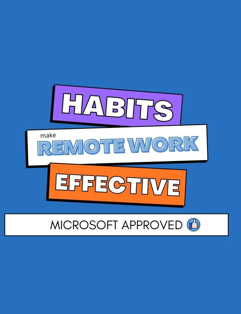 habits to make remote work effective