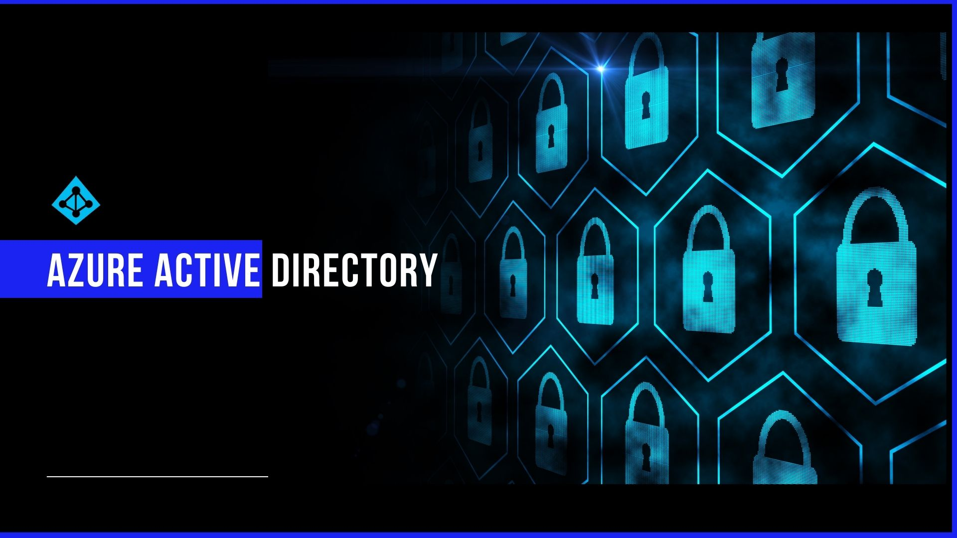 Azure Active Directory (AD) – Cloud-Based Identity & Access Management service - thumb image
