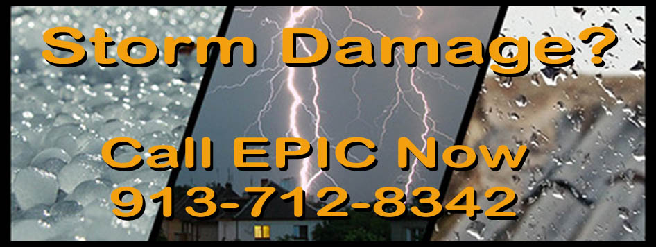 Storm Damage - Call EPIC - 913-712-8342
