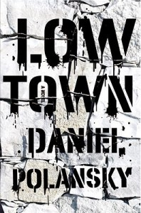 Review: Low Town Series by Daniel Polansky