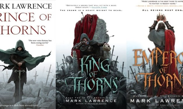 Review: The Broken Empire Series by Mark Lawrence