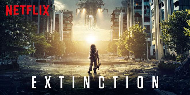 Extinction Netflix Movies