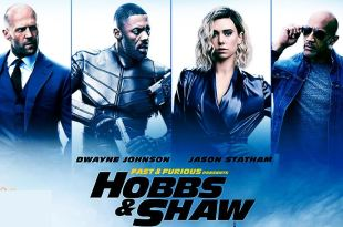 Fast & Furious Presents : Hobbs & Shaw - New Trailer - Dwayne Johnson Idris Elba