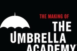 "Behind-the-Scenes Look at Netflix's ""Umbrella Academy"" :: Blog :: Dark Horse Comics"