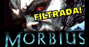 MORBIUS FILTRADA! CONEXIONES CON SPIDER-MAN Y AVENGERS - NOTICIAS GEEK FYD COMICS Y CINE