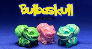 The Toy Chronicle | Bulbaskull by Scott Wilkowski