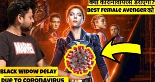 Will Black Widow Delay In India Due To CoronaVirus? | Black Widow Release In India