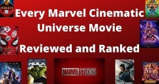 Every Marvel Cinematic Universe Movie Ranked and Reviewed (Tier List)