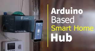 How to Build a DIY Arduino based Smart Home Hub using 1Sheeld