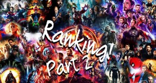 Ranking - All Marvel Cinematic Universe Movies (2020 Update) - Part 2