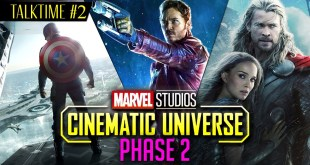 TALKTIME #2 - MARVEL CINEMATIC UNIVERSE Phase 2