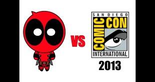 Deadpool vs San Diego Comic-Con SDCC 2013