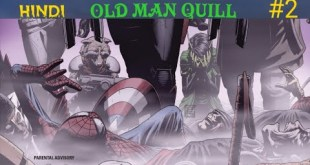 Old Man Quill #2 l Marvel Comics in Hindi l ComicBook Universe