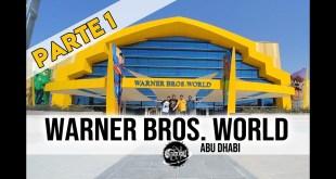 Visitamos Warner Bros. World | Parte 1