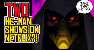 He-Man Gets TWO New Animated Series on Netflix?!