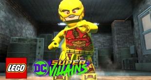 LEGO DC Super-Villains - How To Make Reverse Flash (DCEU)