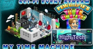 MY TIME MACHINE | HIGH TECH | SCI-FI EVENT | PewDiePie's Tuber Simulator | ┗(^0^)┓