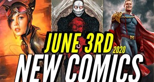 NEW COMIC BOOKS RELEASING JUNE 3rd 2020 MARVEL & DC COMICS PREVIEW COMING OUT THIS WEEKS PICKS