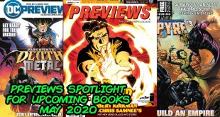 Previews Spotlight - What Comic Books to Buy for May 2020!!