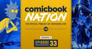 Rick and Morty Vat of Acid Spoilers, New Star Trek Series - ComicBook Nation Episode 02x33
