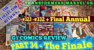 The FINAL Transformers G1 Marvel UK Comics Review Part 34 #323 - #332 + Last Annual
