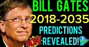 Bill Gates Predictions 2035 REVEALED!!! MUST SEE!!!