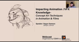 CGAfrica: Impacting Animation/VFX Knowledge – Concept Art Techniques in Animation and Films