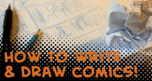 How to write and draw comics! Episode 1 of 10