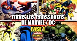 """TODOS los CROSSOVERS de MARVEL con DC COMICS FASE 1: """"LAS BATALLAS DEL SIGLO"""""""