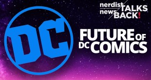 What Do the Recent Layoffs Mean for the Future of DC Comics? (Nerdist News Talks Back