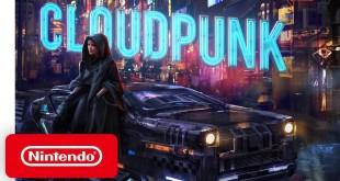 Cloudpunk - Launch Trailer - Nintendo Switch
