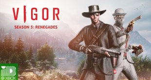 Vigor – Season 5: Renegades Trailer