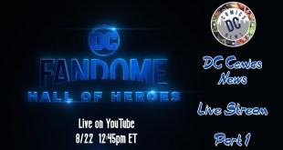 DC FANDOME LIVE STREAM COVERAGE - PART 1 | DC Comics News