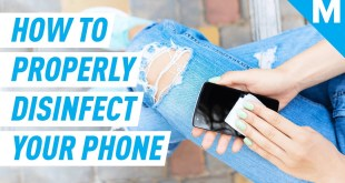 How To DISINFECT Your Phone From VIRUSES | Mashable Explains