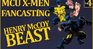 MCU X-Men Fancasting #4 Henry McCoy / Beast