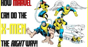 MCU X-Men Pitch - How Marvel SHOULD do The X-Men The RIGHT Way! - My Take