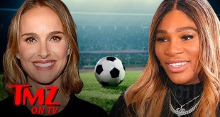 Natalie Portman, Serena Williams Launching Women's Pro Soccer Team In L.A. | TMZ