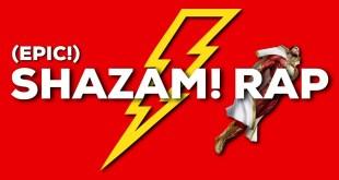Shazam! Rap DC Comics (Captain Marvel) EPIC | Daddyphatsnaps