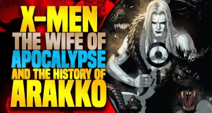 The Wife Of Apocalypse And The History Of Arakko | X-Men (Enter X Of Swords)
