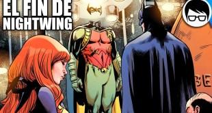 EL DÍA QUE BATMAN PERDIÓ A SU MEJOR ROBIN | Nightwing #50 | COMIC NARRADO